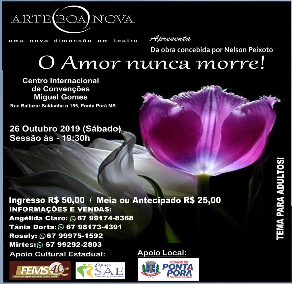 """Ponta Porã receberá peça teatral """"O Amor Nunca Morre"""" baseada em teorias de Allan Kardec"""